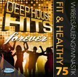Fit & Healthy WSG 75 Deep House Forever