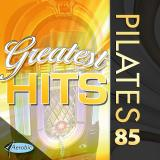 PILATES 85 GREATEST HITS EVER