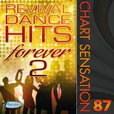 Chart Sensation 87 Revival Hits Forever 2