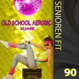 DOWNLOAD! SENIOREN FIT 90 BEST OF OLD SCHOOL