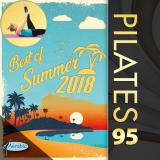 Pilates 95 Best of Radio Summer Hits 2018