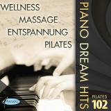 DOWNLOAD! NEU! PILATES PIANO DREAM HITS FOREVER 102
