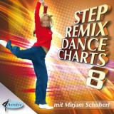 Step Remix Dance Charts 8 mit Mirjam Schubert