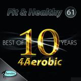 Fit & Healthy Vol. 61 - Best of 10 Years