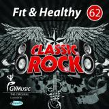 Fit & Healthy Vol. 62 - Classic Rock