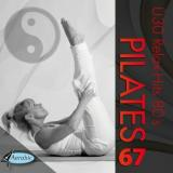 Pilates Vol. 67 - Ü30 Relax-Hits 80s