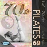 Pilates Vol. 69 - Ü40 Relax-Hits 70s
